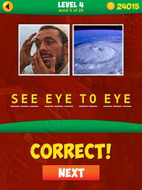 2 Pics 1 Phrase Level 4 Word 3 Solution