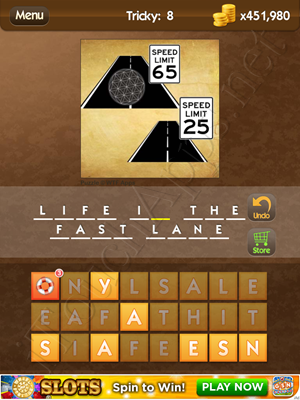 What's the Saying Tricky Level 8 Answer